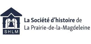 Proud partner of the Prairie-de-la-Magdeleine historical society